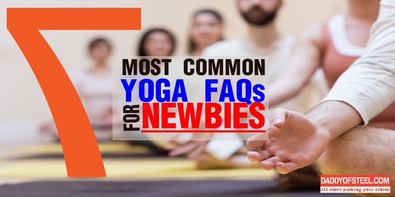 7-most-common-yoga-faqs