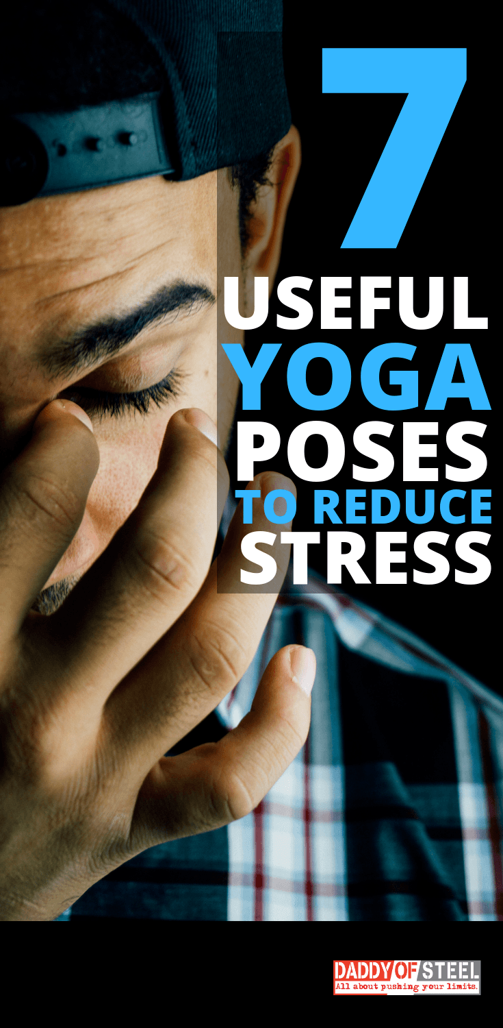 7 yoga pose to lower your stress