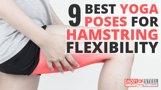 yoga poses for hamstring flexibility